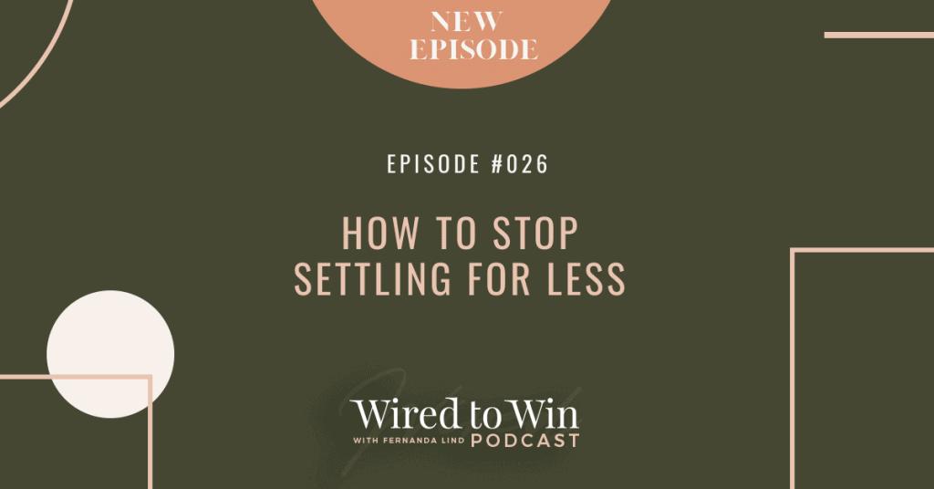 How to stop settling for less - Illustration